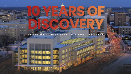 Discovery Building with the words 10 years of discovery